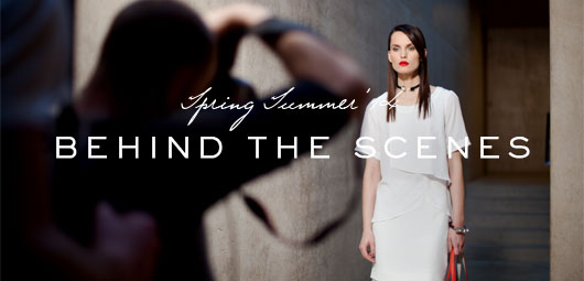 SS14 Collection: Behind the Scenes