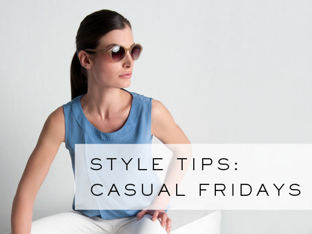 Style tips: Casual Fridays