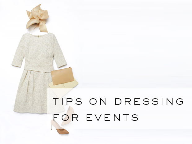 Event Dressing Tips