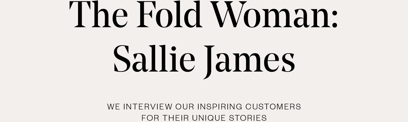 Fold Woman: Sallie James