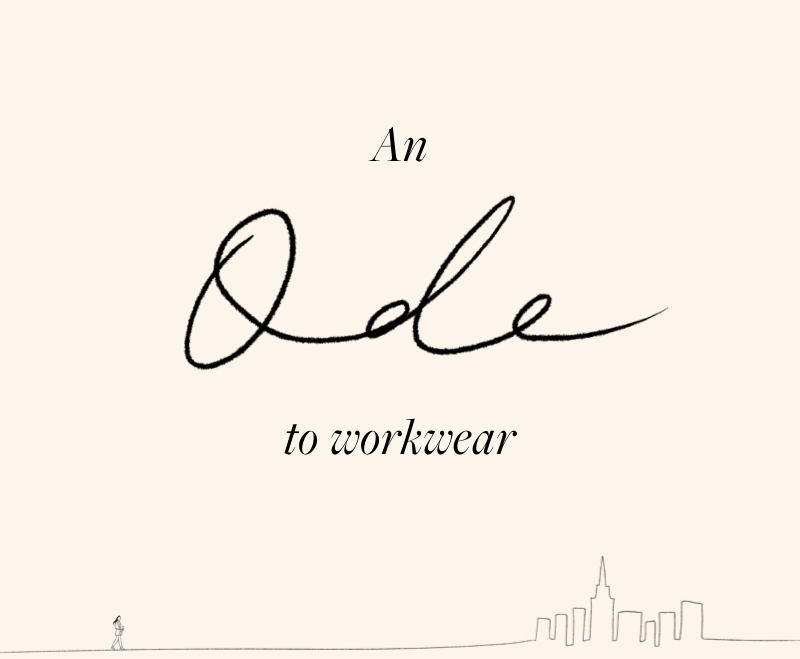 An Ode to Workwear